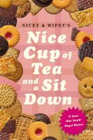 Nicey and Wifey's Nice Cup of Tea and A Sit Down