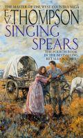 Singing Spears