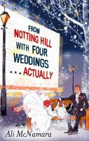 From Notting Hill With Four Weddings ... Actually