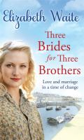 Three Brides for Three Brothers