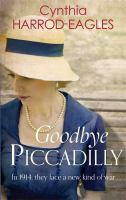 Goodbye, Piccadilly