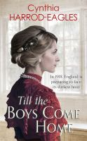 Till the boys come home : war at home, 1918