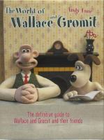 Aardman Presents the World of Wallace & Gromit