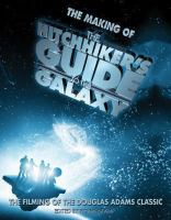 The Making of the Hitchhiker's Guide to the Galaxy