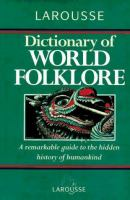 Larousse Dictionary of World Folklore