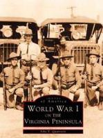 World War I on the Virginia Peninsula