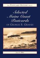 Selected Maine Coast Postcards of George S. Graves