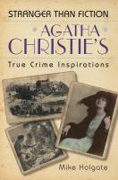 Agatha Christie's True Crime Inspirations
