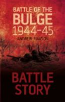 Battle of the Bulge 1944-45