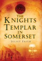 Knights Templar in Somerset