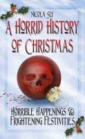 Horrid History of Christmas