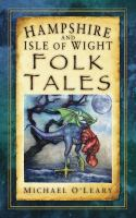 Hampshire and Isle of Wight Folk Tales