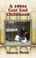 1960s East End Childhood