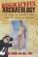 Disgraceful Archaeology