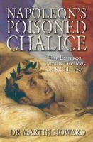 Napoleon's Poisoned Chalice