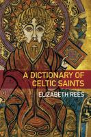 Dictionary of Celtic Saints