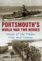 Portsmouth's World War Two Heroes