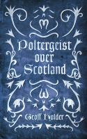 Poltergeist Over Scotland
