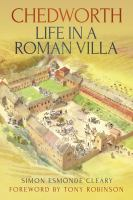 Chedworth, Life in A Roman Villa