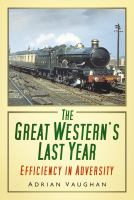 Great Western's Last Year