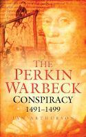 Perkin Warbeck Conspiracy 1491-1499
