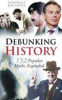 Debunking History