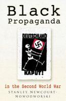 Black Propaganda in the Second World War