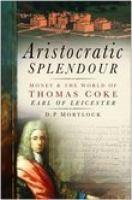 Aristocratic Splendour