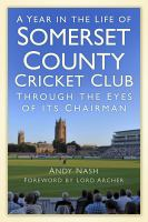 Year in the Life of Somerset CCC