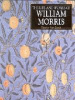 The Life and Works of William Morris