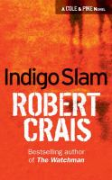 Indigo Slam : An Elvis Cole Novel