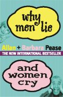 Why Men Lie & Women Cry