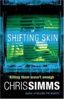 Shifting Skin