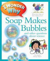 I Wonder Why Soap Makes Bubbles