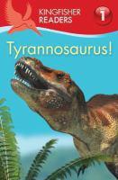 Tyrannosaurus!