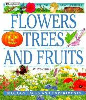 Flowers, Trees, and Fruits