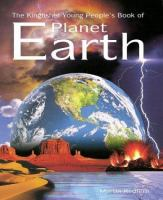 The Kingfisher Young Peoples Book of Planet Earth