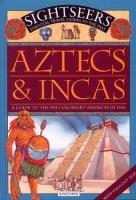 Aztecs & Incas