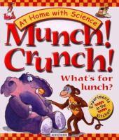 Munch! Crunch!