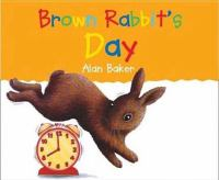 Brown Rabbit's Day