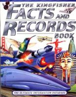 The Kingfisher Facts and Records Book