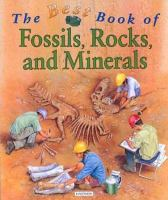 The Best Book of Fossils, Rocks and Minerals