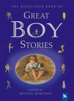 The Kingfisher Book of Great Boy Stories
