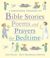 A Kingfisher Treasury of Bible Stories, Poems and Prayers for Bedtime