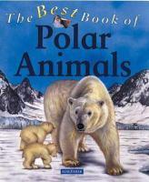 The Best Book of Polar Animals
