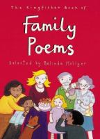The Kingfisher Book of Family Poems