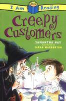 Creepy Customers