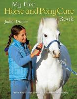 My First Horse and Pony Care Book