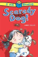 Scaredy Dog!