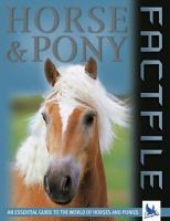 Horse and Pony Factfile